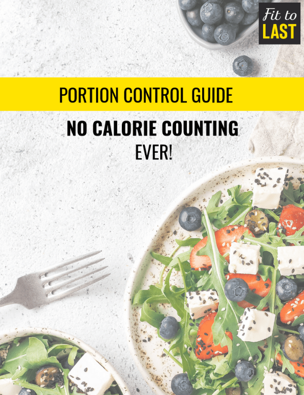 Portion Control Guide | Fit To Last - Personal Trainer Clapham & Nutrition Coaching Clapham